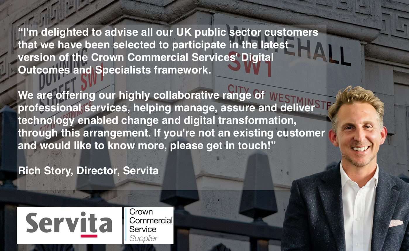 Servita is now on the Crown Commercial Services' Digital Outcomes and Specialists Framework